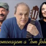 Toquinho, João Bosco & Joyce – Homenagem a Tom Jobim