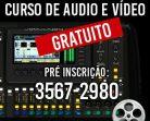 Inscrições abertas para cursos gratuitos de áudio e vídeo