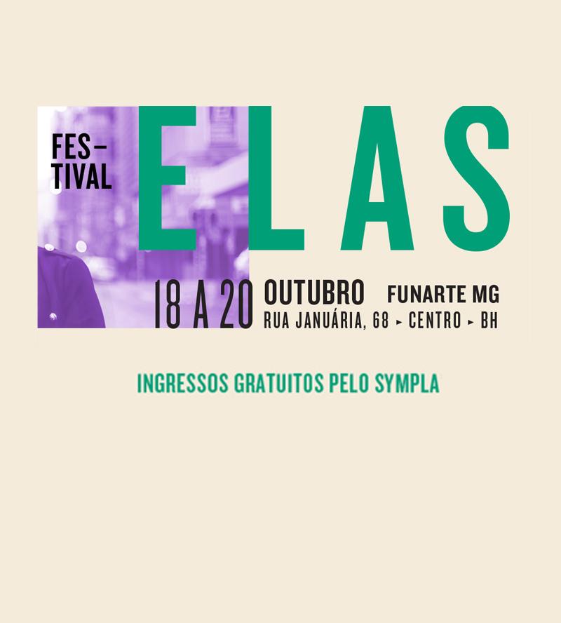 """1ª edição do """"Elas Festival"""""""