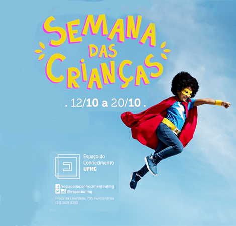 Semana das Crianças é no Espaço do Conhecimento UFMG