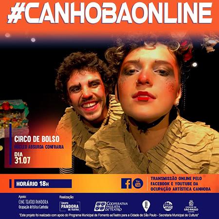 """Espetáculo teatral e circense """"Circo de Bolso"""" na #CanhobaOnline"""