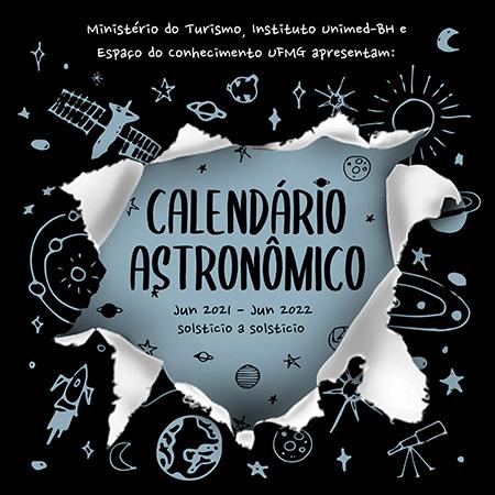 Espaço do Conhecimento lança edição 2021/22 do Calendário Astronômico